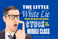 FinancialFreedom-MontyCampbell-WhiteLieThatKeepsPeopleInTheMiddleClass