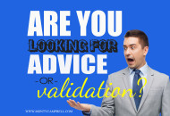 MontyCampbell-FinancialFreedom-SeekingAdviceOrValidation-Final
